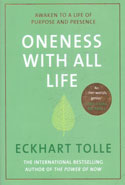 Oneness With All Life Awaken to a Life of Purpose and Presence