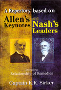 A Repertory Based on Allens Keynotes and Nashs Leaders Including Relationship of Remedies