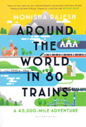Around The World In 80 Trains A 45000 Mile Adventure