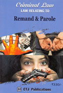 Law Relating to Remand and Parole