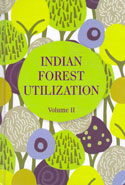 Indian Forest Utilization Volumes II