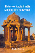 History of Ancient India 500000 BCE to 322 BCE