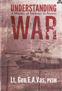 Understanding War a History of Violence in Society