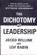 Extreme Ownership The Dichotomy of Leadership