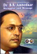 Dr B R Ambedkar Struggles and Message