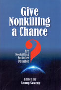 Give Nonkilling a Chance: Are Nonkilling Societies Possible?