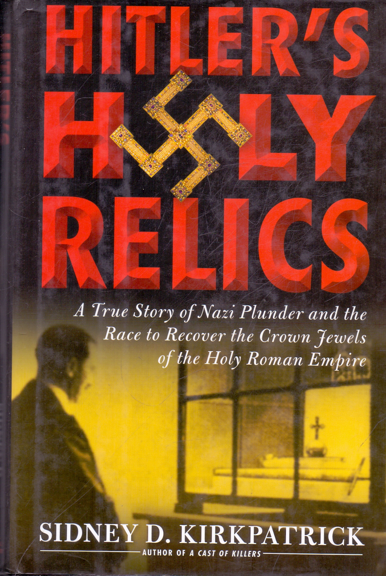 Hitlers Holy Relics