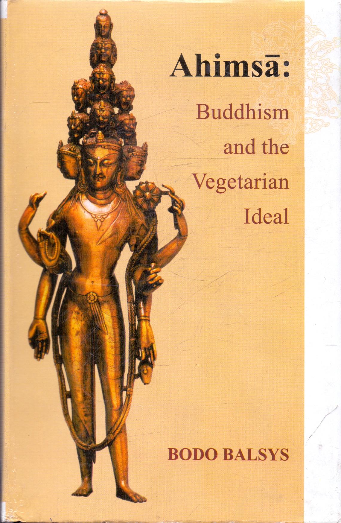 Ahimsa: Buddhism and the Vegetarian Ideal