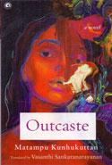 Outcaste A Novel