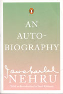 An Auto Biography Jawaharlal Nehru