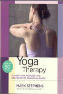 Yoga Therapy Foundations Methods and Practices for Common Ailments