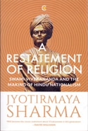 A Restatement of Religion Swami Vivekananda and Hindu Nationalism