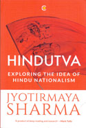 Hindutva Exploring the Idea of Hindu Nationalism