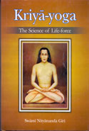 Kriya Yoga The Science of Life Force