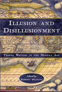Illusion and Disillusionment Travel Writing in the Modern Age