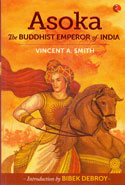 Asoka The Buddhist Emperor of India