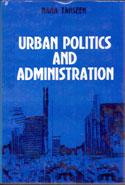 Urban Politics and Administration
