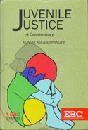 JUVENILE JUSTICE A COMMENTARY
