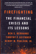 Firefighting The Financial Crisis and its Lessons