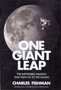 One Giant Leap The Impossible Mission That Flew Us to the Moon