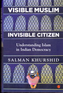 Visible Muslim Invisible Citizen