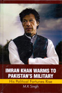 Imran Khan warms to Pakistans Military