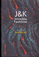 J & K Invisible Faultlines