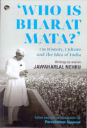 Who is Bharat Mata On History Culture and the Idea of India