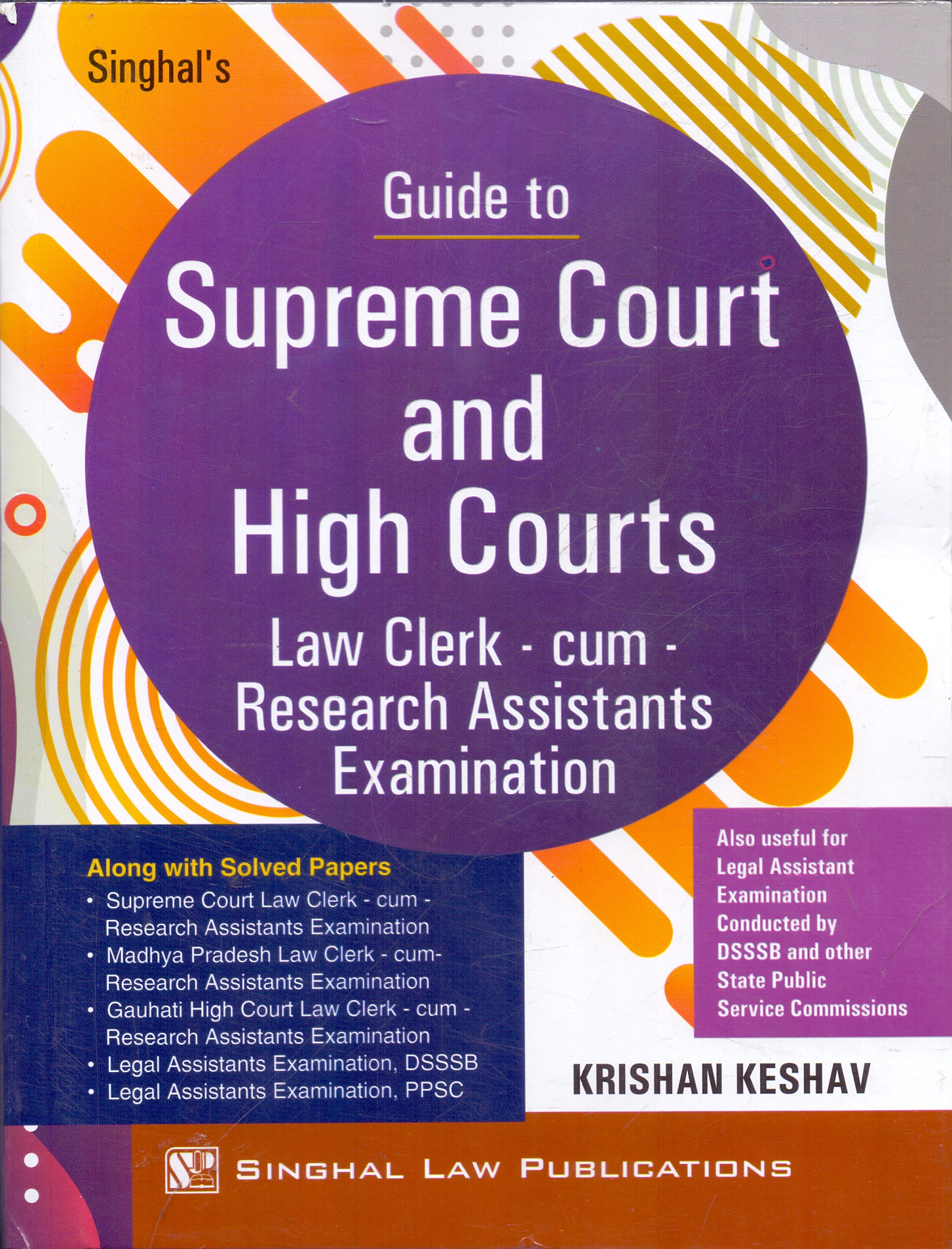 Guide to Supreme Court and High Courts Law Clerk cum research Assistants Examination