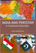 India and Pakistan A Continent Decides