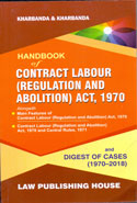 Handbook on Contract Labour Regulation and Abolition Act 1970 & Digest of Cases 1970-2018