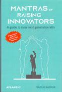 Mantras of Raising Innovators