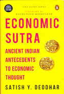 Economic Sutra Ancient Indian Antecedents to Economic Thought