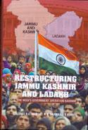 Restructuring Jammu Kashmir and Ladakh