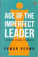 The Age of the Imperfect Leader