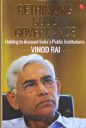 Rethinking Good Governance Holding to Account Indias Public Institutions