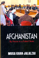 Afghanistan Sly Peace in a Failed State