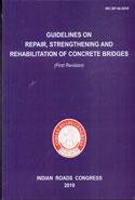 IRC SP 40 2019 Guidelines on Repair Strengthening and Rehabilitation of Concrete Bridges