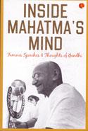 Inside Mahatmas Mind