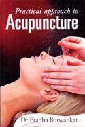 Practical Approach to Acupuncture