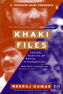 Khaki Files Inside Stories of Police Missions