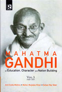 Mahatma Gandhi on Education Character and Nation Building in 3 Vols