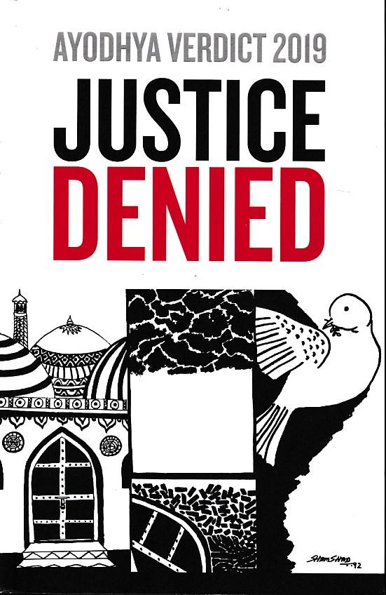 Ayodhya Verdict 2019 Justice Denied