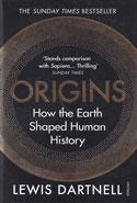 Origins How the Earth Shaped Human History