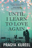 Until I Learn to Love Again