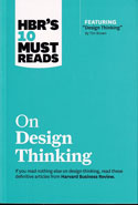 HBRs 10 Must Reads on Design Thinking