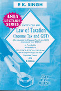Lectures on Law of Taxation Income Tax and GST