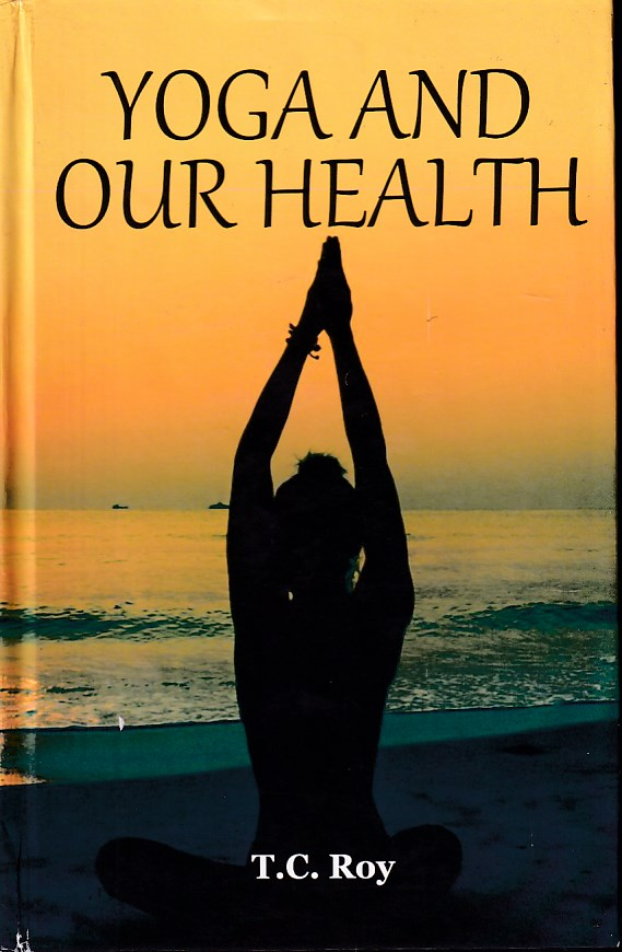 Yoga and Our Health
