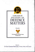 A Decade of Discourse on Defence Matters