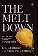 The Meltdown India INCs Biggest Implosions